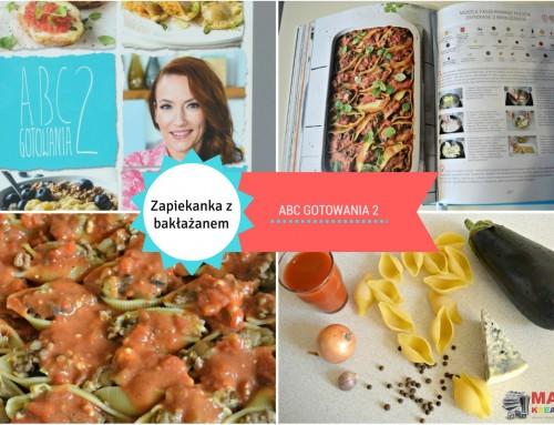 Zapiekanka z bakłażanem – ABC Gotowania 2