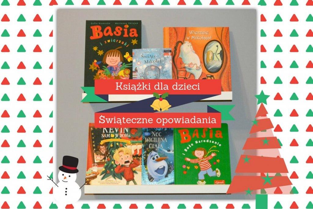 Świąteczne opowiadania dla dzieci